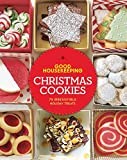 Good Housekeeping Christmas Cookies: 75 Irresistible Holiday Treats (Good Food Guaranteed)