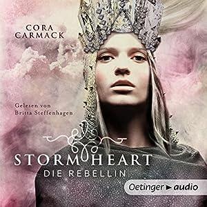 Die Rebellin (Stormheart 1) Audiobook