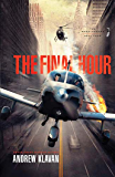 The Final Hour (The Homelanders Book 4)