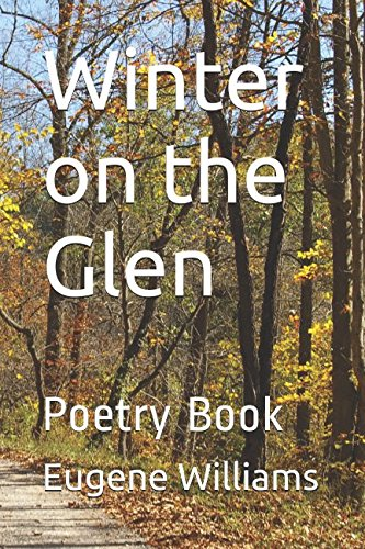 Book: Winter on the Glen - Poetry Book by Eugene Williams