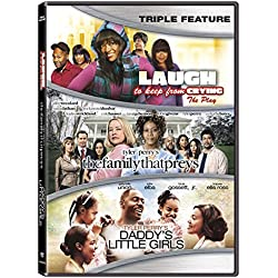 Tyler Perry Triple Feature - Laugh To Keep From Crying / The Family That Preys / Daddy's Little Girls [DVD]