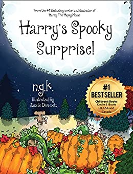 Harry's Spooky Surprise! (Harry The Happy Mouse Book 3) by [N K]