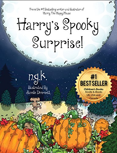 Harry's Spooky Surprise! (Harry The Happy Mouse Book 3)