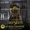 Avis de tempête (Les Dossiers Dresden 1) | Livre audio Auteur(s) : Jim Butcher Narrateur(s) : Alain Granier
