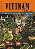 Vietnam in Pictures, Lerner Publications, Department of Geography Staff, 0822519097