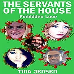 The Servants of the House