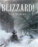 Blizzard!, Jim Murphy, 0590673092