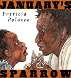 January's Sparrow, Patricia Polacco, 0399250778