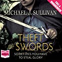 Theft of Swords Audiobook by Michael J. Sullivan Narrated by Tim Gerard Reynolds