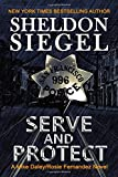 Serve and Protect (Mike Daley/Rosie Fernandez Legal Thriller)
