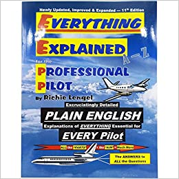 c50d10cfe Everything Explained for the Professional Pilot 13th Edition 13th Edition