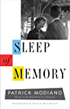 Sleep of Memory (The Margellos World Republic of Letters)