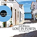 Lost in Fuseta Audiobook by Gil Ribeiro Narrated by Andreas Pietschmann