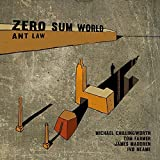 Zero Sum World by Ant Law (2015-02-24)