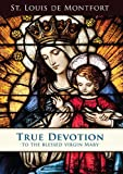 img - for True Devotion to the Blessed Virgin book / textbook / text book