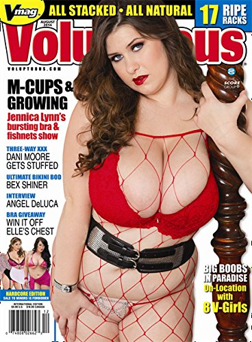 (VOLUPTUOUS AUGUST 2014 BIG TITS ASS BOOBS XXX PORN MAGAZINE DANI MOORE BEX SHINER ANGEL DELUCA JENNICA LYNN)