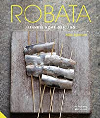 Robata means 'fireside cooking', taking its name from the charcoal grill commonly used in Japan to cook skewers of fish, shellfish, meal and seasonal vegetables, which has a unique impact on flavour. This beautifully-illustrated book i...