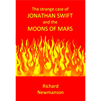 The Strange Case of Jonathan Swift and the Moons of Mars