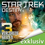 Star Trek Destiny 3: Verlorene Seelen | David Mack