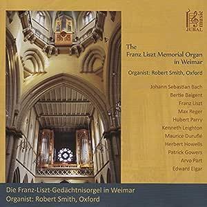 The Franz-Liszt-Memorial-Organ in Weimar