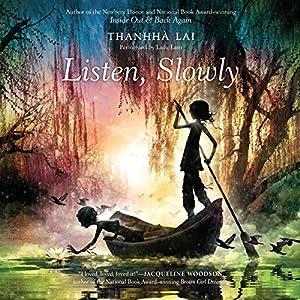 Listen, Slowly Audiobook