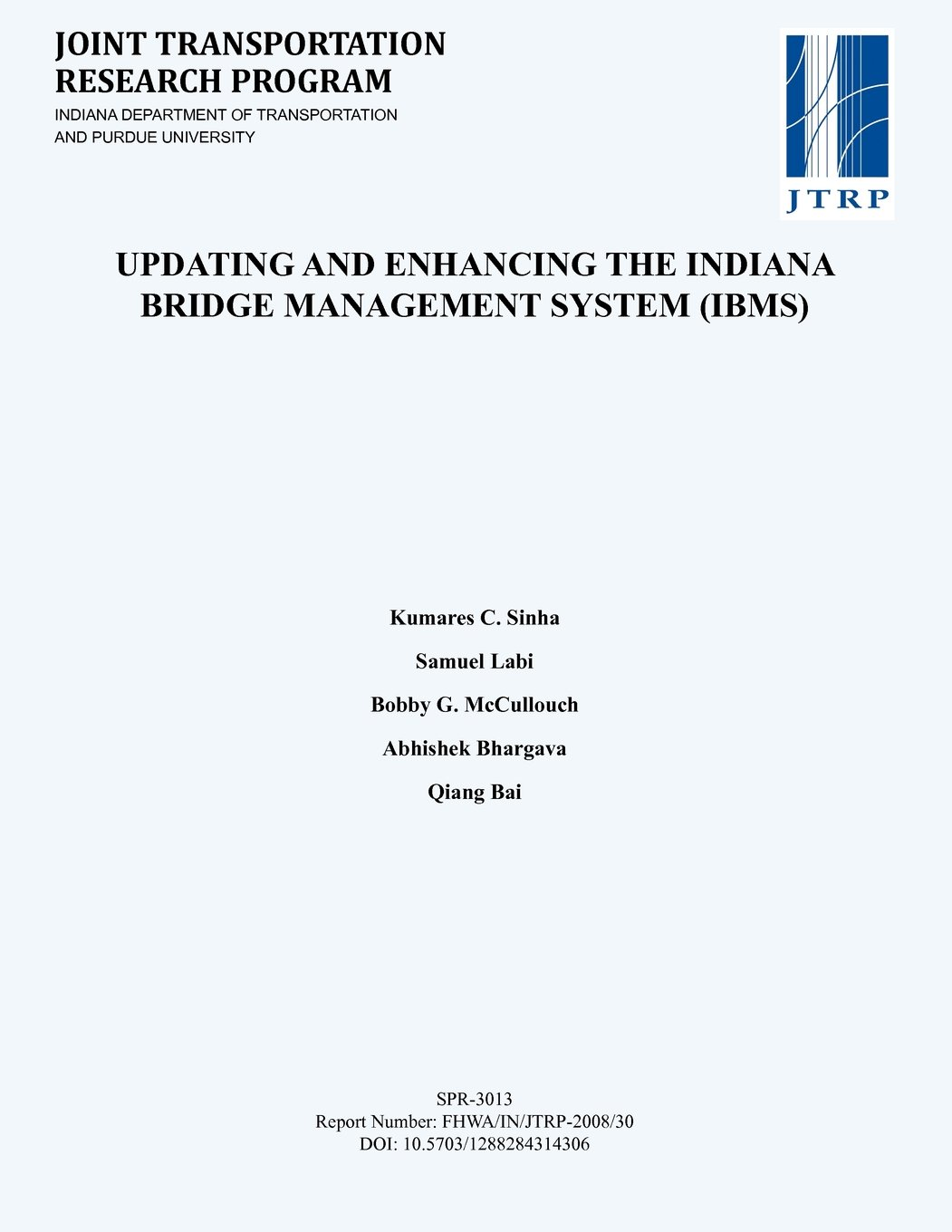 Updating and Enhancing the Indiana Bridge Management System (IBMS) PDF