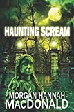 Haunting Scream (The Thomas Family) (Volume 6)