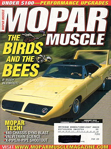 Drag Car Chassis - Mopar Muscle January 2003 Magazine MOPAR TECH: 440 CHASSIS DYNO BLAST, VALVETRAIN SCIENCE, X-PIPE/H-PIPE SHOOTOUT Under $100 Performance Upgrades