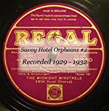 Savoy Hotel Orpheans #2 Recorded 1929 - 1932