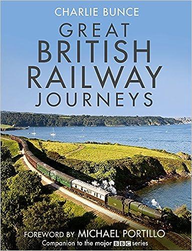 Great British Railway Journeys: Amazon co uk: Charlie Bunce