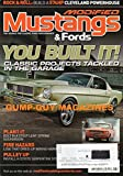 img - for Modified Mustangs & Fords Magazine February 2013 CLASSIC PROJECTS TACKLED IN THE GARAGE Build A 574HP Cleveland Powerhouse BOLT IN A STOUT LEAF-SPRING SUSPENSION Fire Hazard, book / textbook / text book