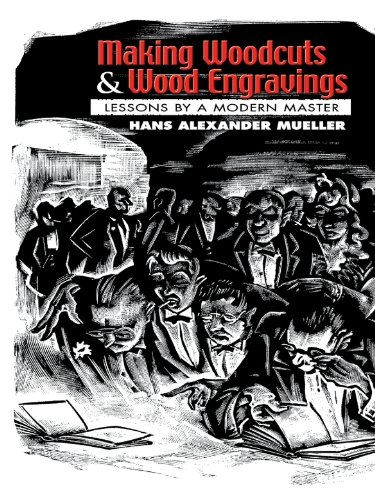 Making Woodcuts and Wood Engravings: Lessons by a Modern Master (Dover Fine Art, History of Art) (Modern Fine Art Masters)