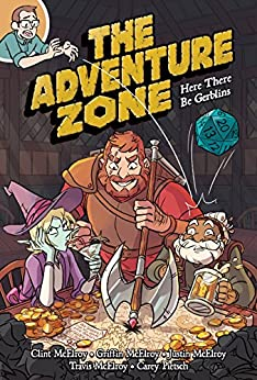The Adventure Zone: Here There Be Gerblins by [McElroy, Clint, McElroy, Griffin, McElroy, Justin, McElroy, Travis, Pietsch, Carey]