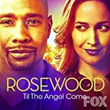 Til the Angel Come (feat. Gabriel Mann) [From Rosewood]