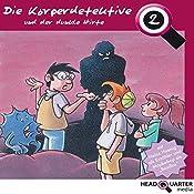 Die Körperdetektive und der dunkle Hirte (Die Körperdetektive 2)   Katrin Wiegand, Miriam Quentin