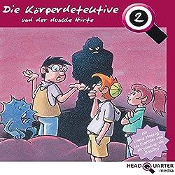 Die Körperdetektive und der dunkle Hirte (Die Körperdetektive 2)