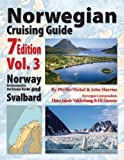 Norwegian Cruising Guide 7th Edition Vol 3, Phyllis L. Nickel and John H. Harries, 0987981846