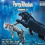 Im Tal der Zeit (Perry Rhodan NEO 129) | Oliver Plaschka