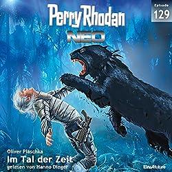Im Tal der Zeit (Perry Rhodan NEO 129)