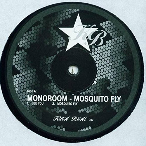 Price comparison product image Monoroom - Mosquito Fly - Killa Beat Recordings - KB007