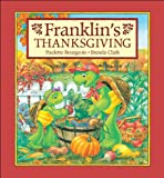Franklin's Thanksgiving, Paulette Bourgeois and Sharon Jennings, 1550747983