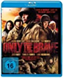 Only the Brave (2006) [ Blu-Ray, Reg.A/B/C Import - Germany ]