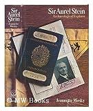Sir Aurel Stein, Jeannette Mirsky, 0226531767