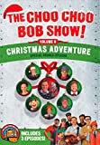 Choo Choo Bob Show Christmas Train Adventure
