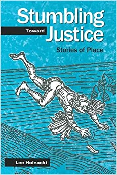 Stumbling Toward Justice: Stories of Place Penn State Series in Lived Religious Experience