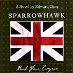 Sparrowhawk, Book Four: Empire | Edward Cline