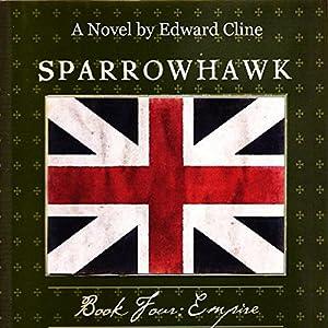 Sparrowhawk, Book Four: Empire Audiobook