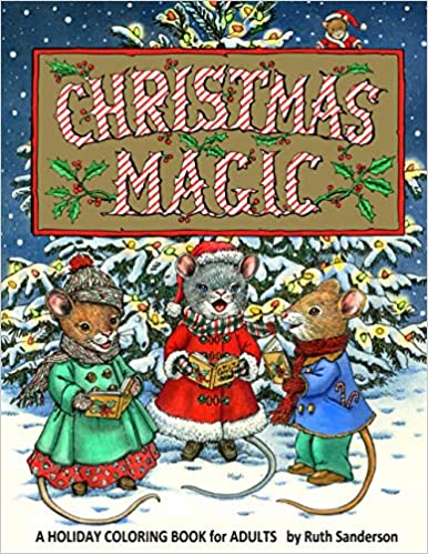 Book's Cover of Christmas Magic: A Holiday Coloring Book for Adults (Anglais) Broché – 28 septembre 2020