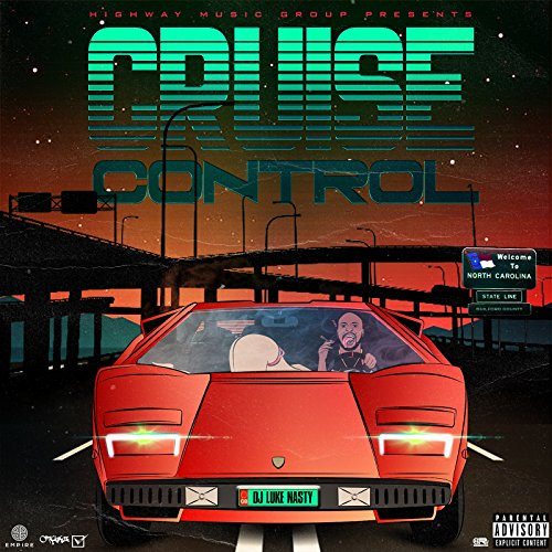Cruise Control [Explicit]