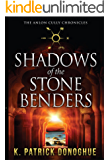 Shadows of the Stone Benders (The Anlon Cully Chronicles Book 1) (English Edition)
